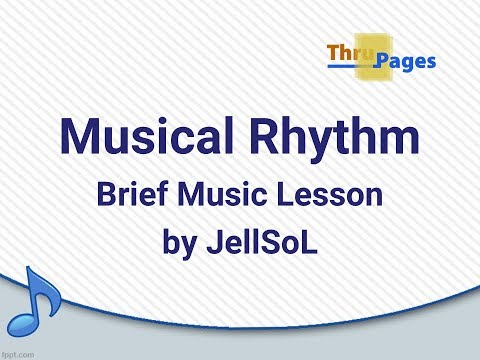 Note Values - Rhythm in Music (Short Music Lesson by JellSoL)