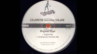 Cajmere ft. Brighter Days (Underground Goodies Mix)