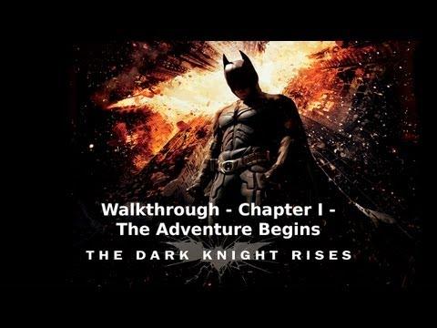 The Dark Knight Rises - Walkthrough - Chapter I - The Adventure Begins