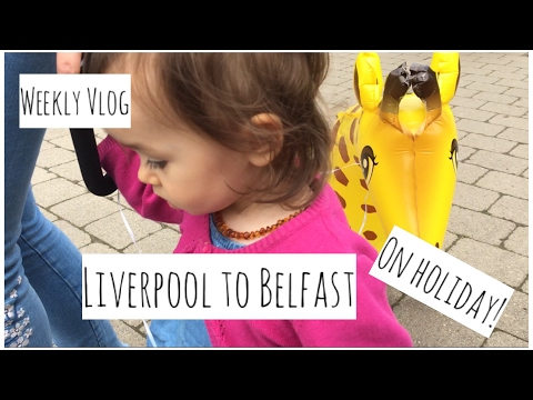 VLOG - Belfast Holiday