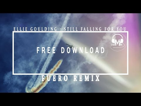 Ellie Goulding - Still Falling For You (Fuero Remix)