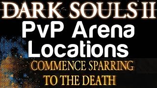 How to Find the Two PvP Dueling Arenas in Dark Souls 2 | WikiGameGuides