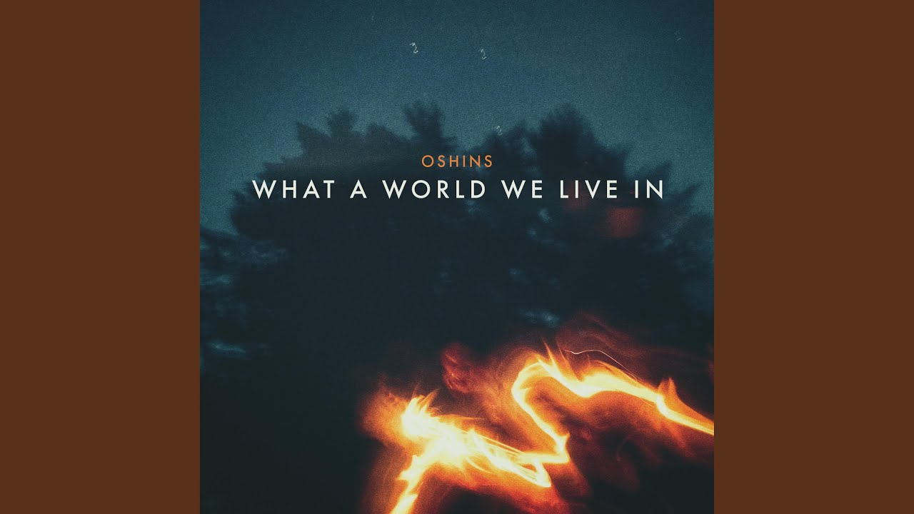 Download What a World We Live In