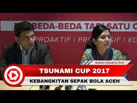 Konferensi Pers Tsunami Cup 2017. Momentum Kebangkitan Sepak Bola Aceh