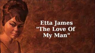 Watch Etta James The Love Of My Man video