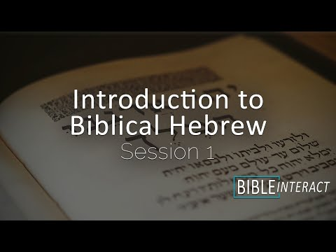 Introduction to  Biblical Hebrew Part 1
