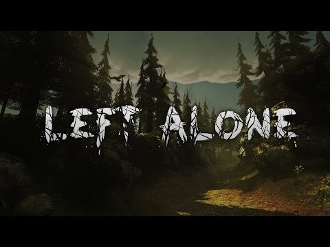 Left Alone  | Kamp atesi #1