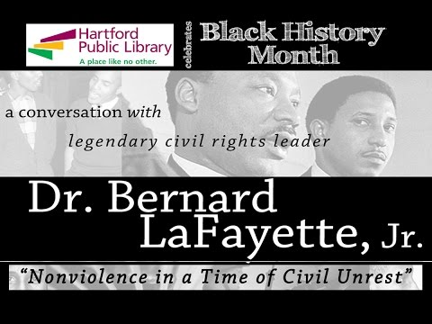 Dr. Bernard LaFayette, Jr. - Nonviolence in a Time of Civil Unrest