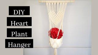 DIY Macrame Heart Plant Hanger…