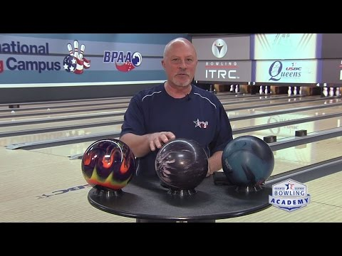 How to Choose a Bowling Ball to Fit Your Needs  |  USBC Bowling Academy