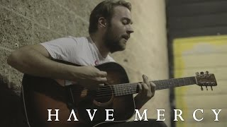 Have Mercy - Two Years (Acoustic Video)