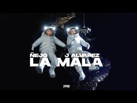 La Mala - J Alvarez ft. Ñejo