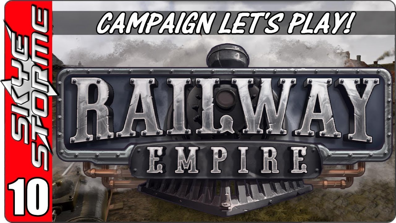 Railway Empire Campaign - Let's Play / Gameplay - Ep 10 - 1863 Sierra  Nevada Part 1