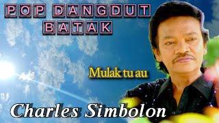 Charles Simbolon - Mulak Tu Au