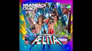 Mando Diao - Romeo [High Quality]