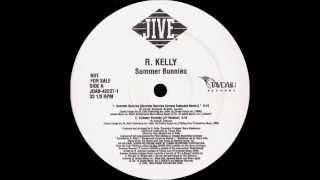 R. Kelly - Summer Bunnies (Summer Bunnies Contest Extended Remix)