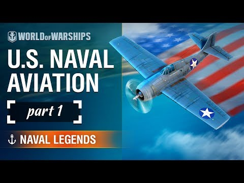 Naval Legends: History of the US Carrier-borne Aviation. Part 1 | World of Warships