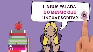 LÍngua - Língua  Falada E Língua Escrita - Bem FÁcil  I Português On-line