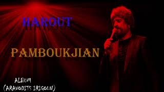 HAROUT PAMBOUKJIAN ALBUM***ARAVODITS IRIGOUN***