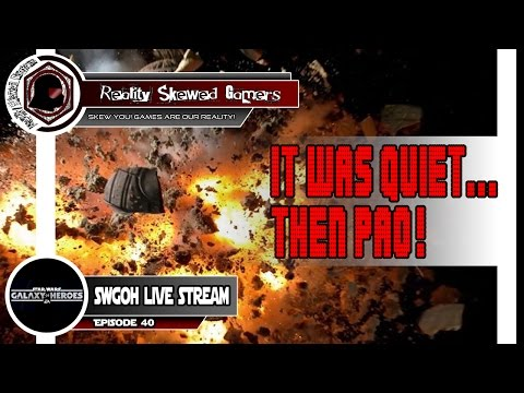 SWGOH Live Stream Episode 40: It was quiet... Then PAO! | Star Wars: Galaxy of Heroes