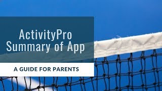 ActivityPro: A Parent's Summary of the Member App Features
