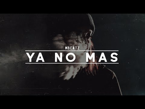 """Ya No Mas"" Instrumental Guitar Hip Hop Desamor Beat Sad│Mbeatz"