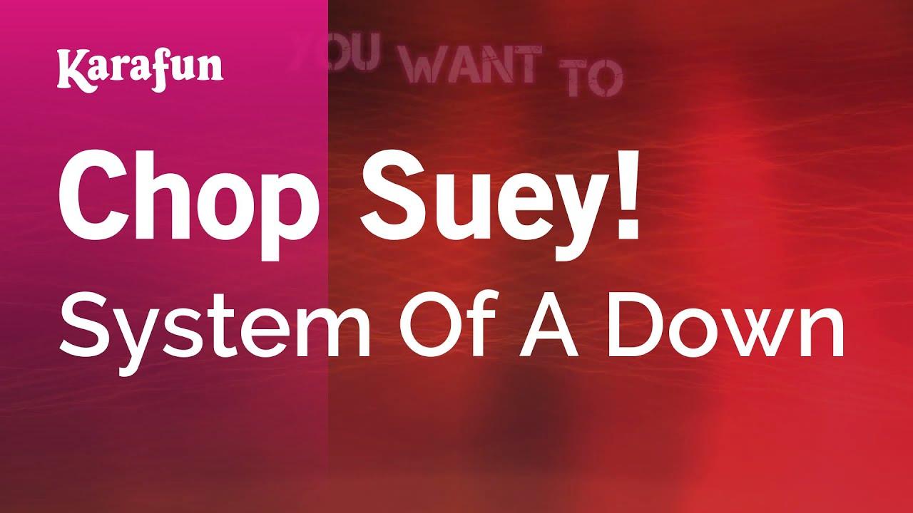 Chop Suey! - System Of A Down | Karaoke Version | KaraFun