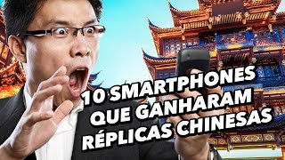 10 smartphones que ganharam réplicas chinesas - TecMundo