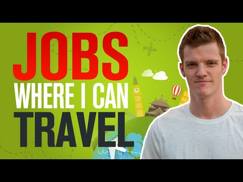 Jobs Where I Can Travel