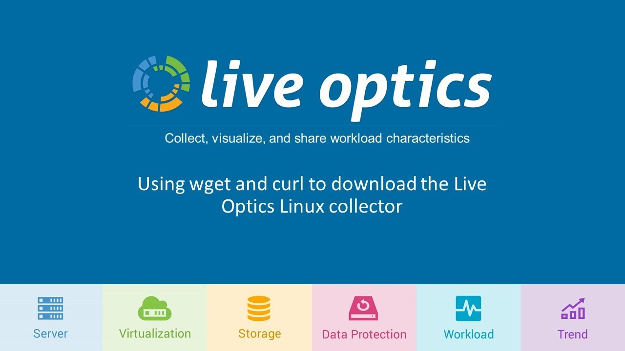 Live Optics: wget and curl to download collector