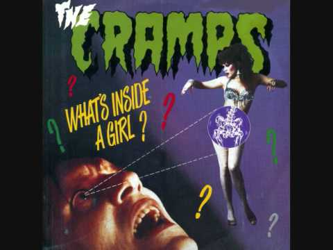 The CRAMPS - 'What's Inside A Girl?' - 7