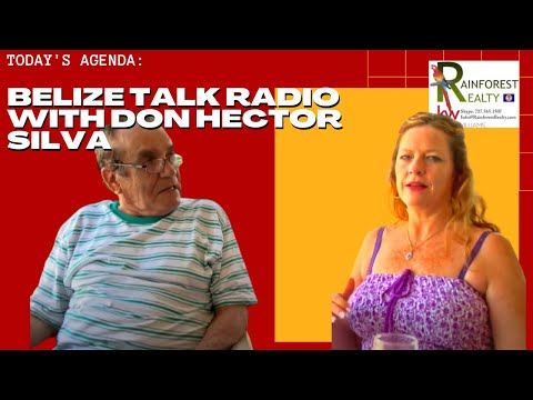 Belize Talk Radio with Don Hector Silva Part 1