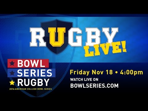 2016 URugby Live – PreGame at the Bowl Series