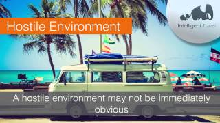 Travel Security Tip: Hostile Environment by Intelligent Travel