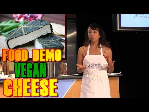 How to Make Vegan Cheese | Miyoko Schinner Food Demo