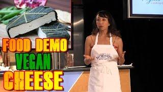 How to Make Vegan Cheese | Miyoko Schinner Food Demo