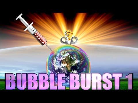 BUBBLE BURST 1