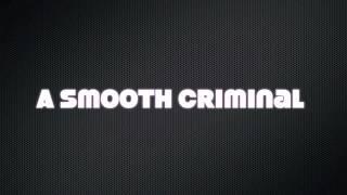Smooth Criminal - Glee - Lyrics -