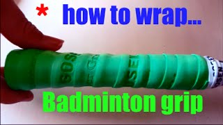 How to wrap badminton racket grip 2