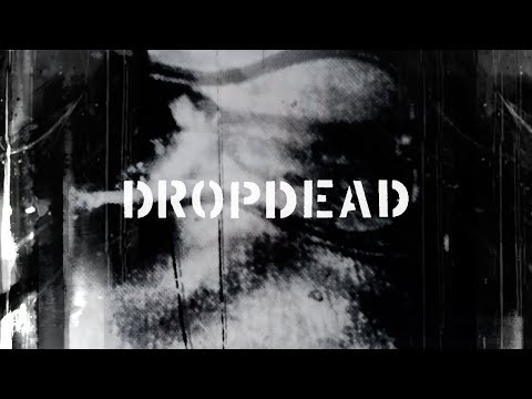 Dropdead 'Remastered Reissue Series' Trailer