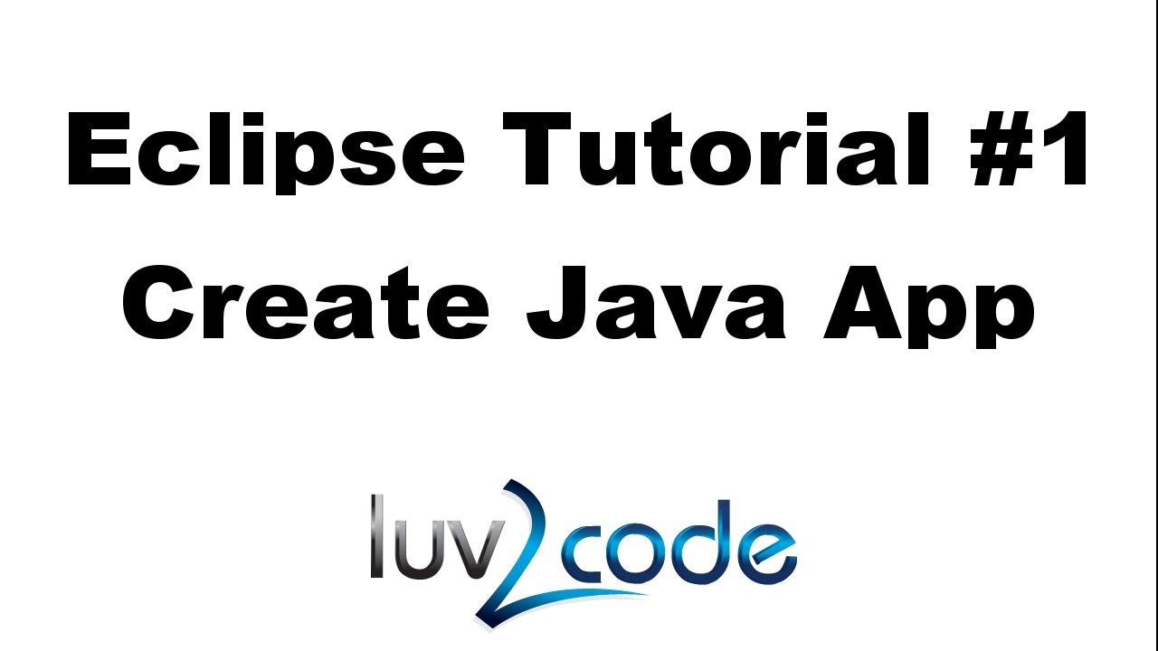 Java Eclipse IDE Tutorial
