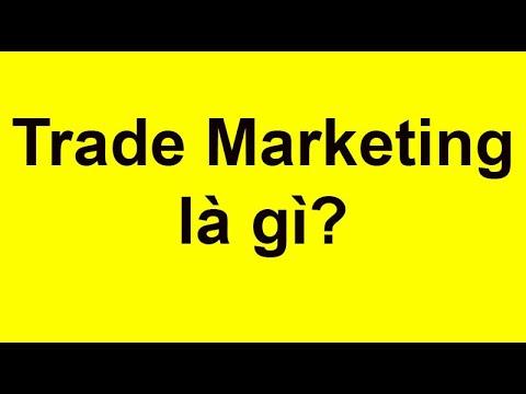 Trade Marketing là gì? Phương pháp tiếp cận trade marketing hiệu quả tại điểm bán hàng?