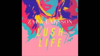 Zara Larsson - Lush Life (Instrumental)