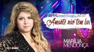Marília Mendonça - Amante Não Tem Lar - DVD Realidade