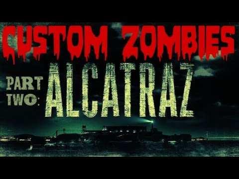 Custom Zombies: Alcatraz | Part 2: Powering up the Generators