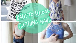 HUGE BACK TO SCHOOL CLOTHING TRY ON HAUL