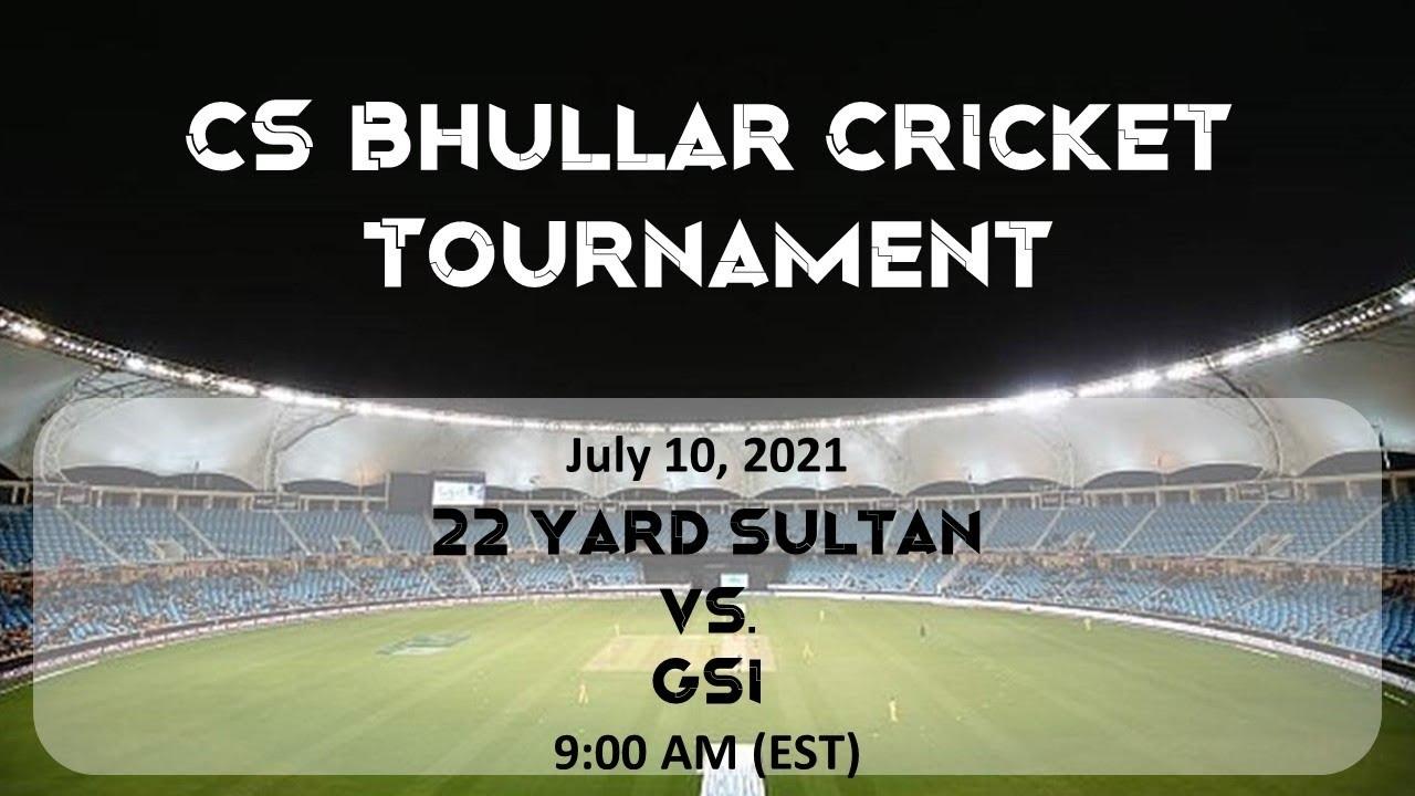 Download CS Bhullar Memorial Tournament: 22 Yard Sultan vs. Global Sports