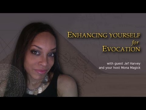 Enhancing Yourself for Evocation