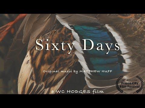 Sixty Days by Matthew Huff