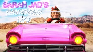 SARAH JAD  -  AMERICAN LIFE (Daydreaming) - Official Video